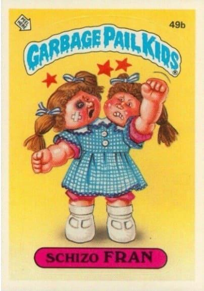 1985 Garbage Pail Kids #49b Schizo Fran