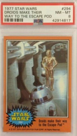 1977 Topps Star Wars Series 5 C-3PO and R2-D2 #294